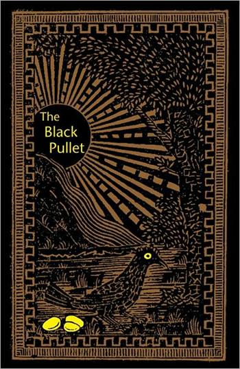 The Black Pullet By Samuel Weisner