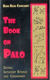 Book On Palo By Baba Raul Canizares