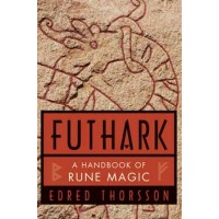 Futhark: Handbook Of Rune Magic By Thorsson & Flowers