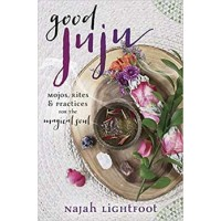 Good Juju By Najah Lightfoot