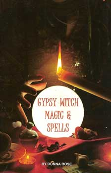 Gypsy Witch Magic & Spells Donna Rose