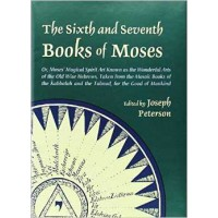 Sixth & Seventh Books Of Moses (hc) By Joseph Peterson