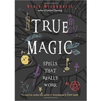 True Magic Spells That Really Work (hc) By Draja Mickaharic